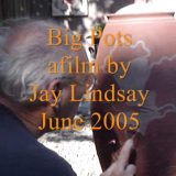 Big Pots – A Film by M. Jay Lindsay